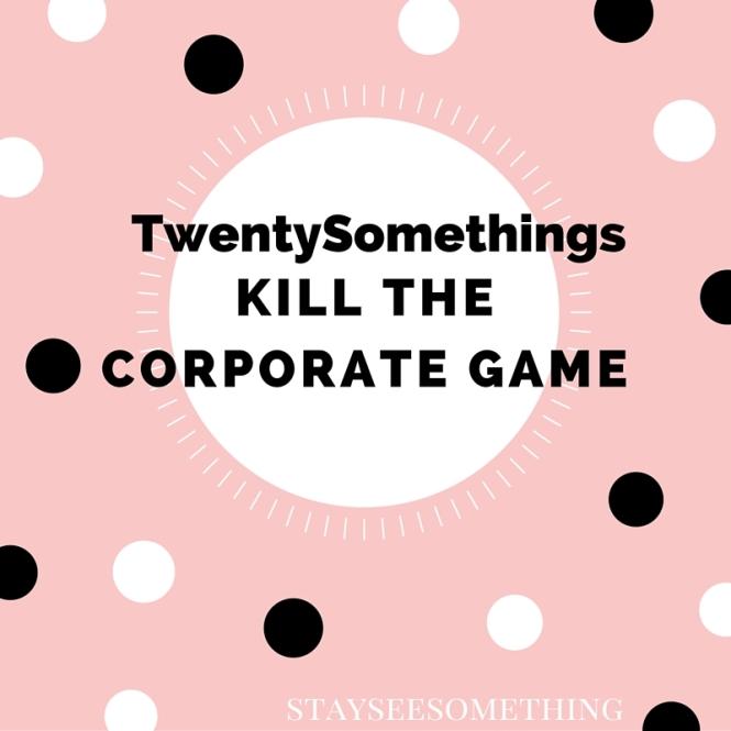 Kill The Corporate Game